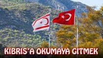 Kıbrısa Okumaya gitmek