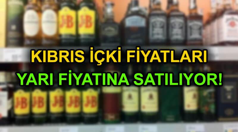 Kıbrıs içki fiyatları