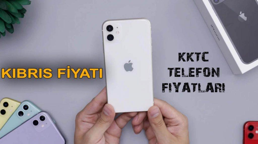 KKTC telefon fiyatları