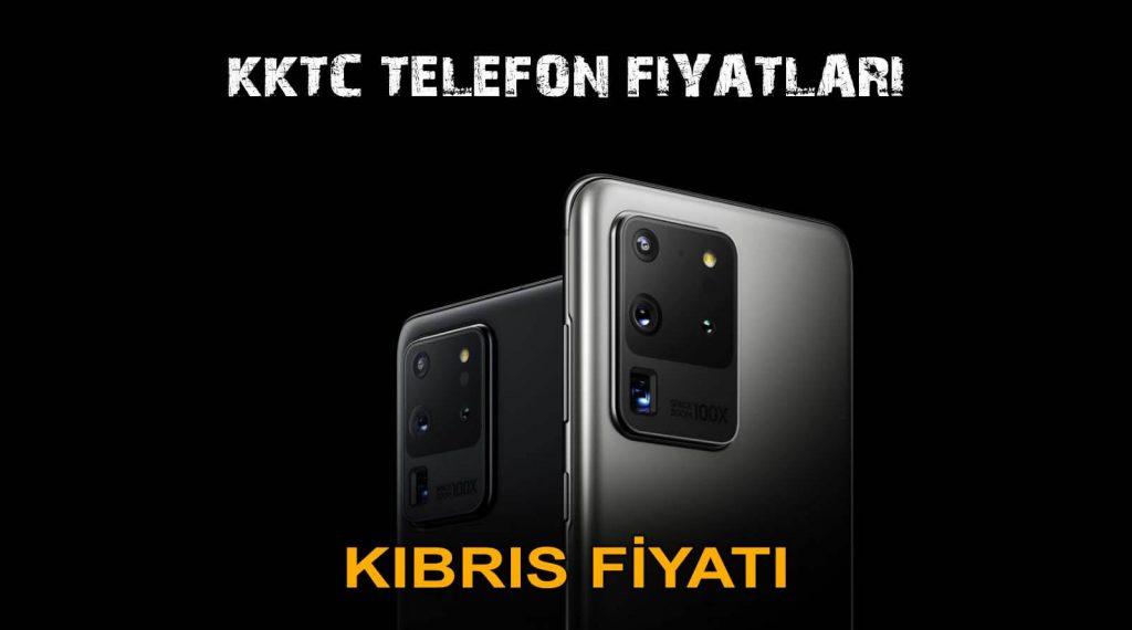 Kıbrıs Telefon Fiyatları 2020